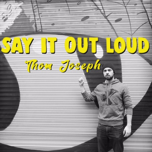Say It Out Loud EP - full EP