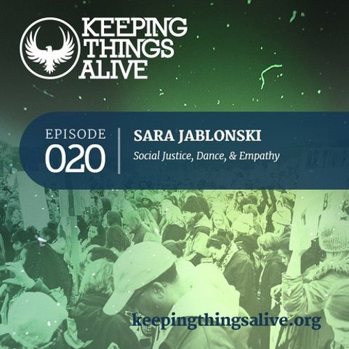 020 Sara Jablonski - Social Justice, Dance, & Empathy