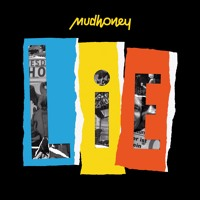 Mudhoney - Judgement, Rage, Retribution, and Thyme (Live In Europe)