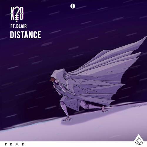 Distance ft. Blair (future)