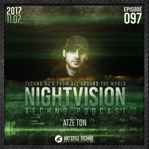 Atze Ton [DE] - NightVision Techno PODCAST 97 pt2