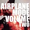 AIRPLANE MODE VOLUME 2 (WINTER IN WARSAW)