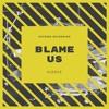 Blame US by Kuerce
