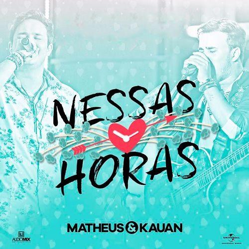 Baixar Matheus e Kauan - NESSAS HORAS  -  Na Praia 2 / Ao Vivo