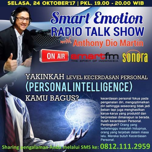 "Smart Emotion Tgl 24 Oktober 2017 ""YAKINKAH LEVEL PERSONAL INTELLIGENCE KAMU BAGUS?"""