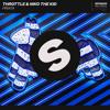 Throttle x Niko The Kid - Piñata (Original Mix)