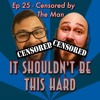 Censored By The Man