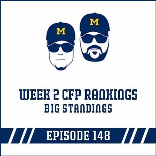 Week 2 CFP Rankings: B1G Standings Episode 148