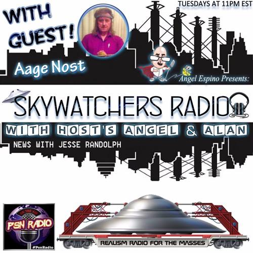 2017 - 11 - 07 - Skywatchers Radio W/ Aage Nost