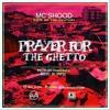 Prayer for the ghetto by MC'SHOOD.mp3