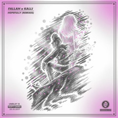 Fallah & Kalli - Hopefully (ArDIE!!! Re-KILL)