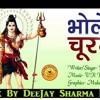 Churma Khaana Padega Mix By Dj Sharma Meerut