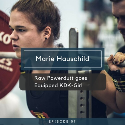 Marie Hauschild - Raw Powerdutt goes Equipped KDK-Girl