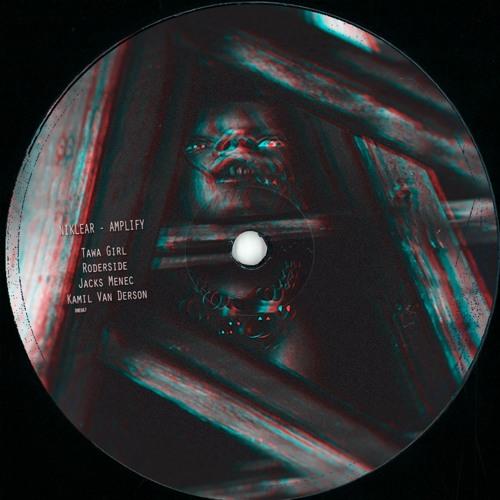 NIKLEAR - Amplify (Original Mix) (Preview)