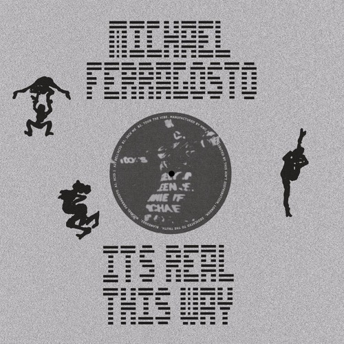 Michael Ferragosto - It's Real This Way