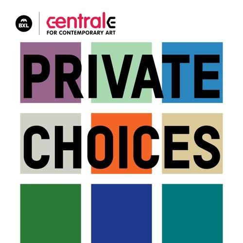 CENTRALE - Private Choices - Collection Yolande De Bontridder: De l'artiste à l'oeuvre