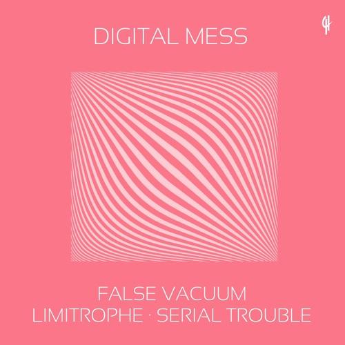 Download Digital Mess - False Vacuum (Original Mix)