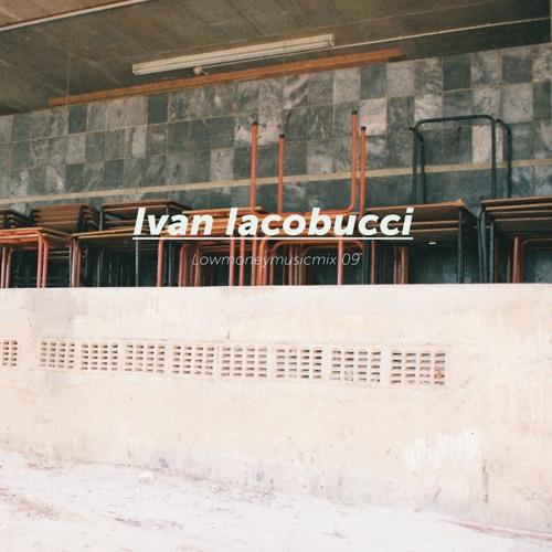 LOWMONEYMUSICMIX 09 - Ivan Iacobucci