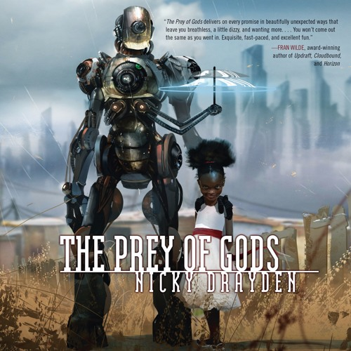 THE PREY OF GODS by Nicky Drayden