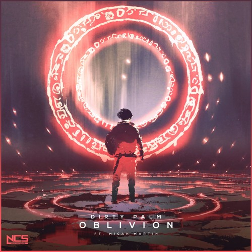 Dirty Palm - Oblivion (feat. Micah Martin) [NCS Release]