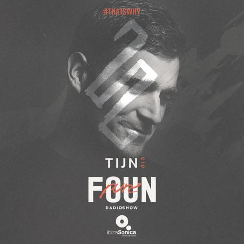 PURE FOUN 013 · TIJN · Ibiza Sonica Radio