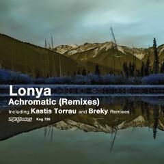 Lonya - Achromatic (Breky Remix)