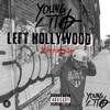 Left Hollywood FREESTYLE (Li-Mix)