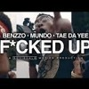 "Benzzo | ""FUCKED UP"" | Ft. Mundo & TaeDaYee • ShotBy @Sovisuals"