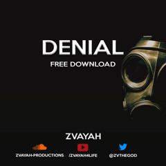 ZVayah - Denial