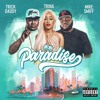 Paradise - Trick Daddy, Trina, Mike Smiff