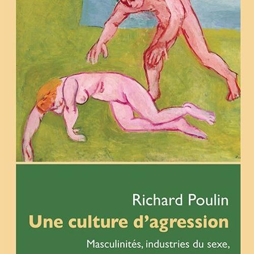 Le Pied à Papineau, CKVL 100,1: Une culture d'agression : Entrevue avec l'auteur Richard Poulin