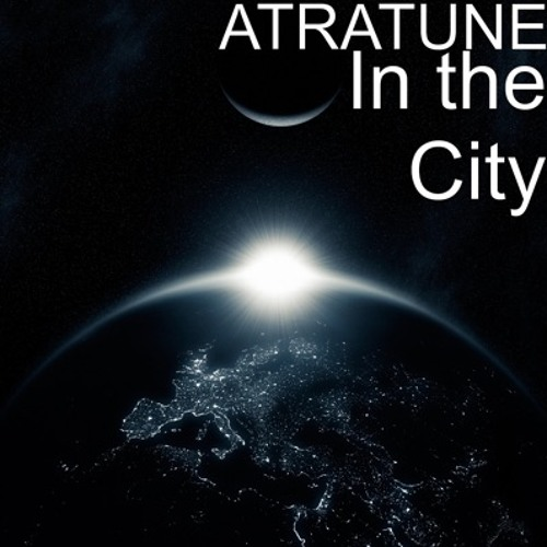 IN THE CITY.    ATRATUNE  [ sherby records ]