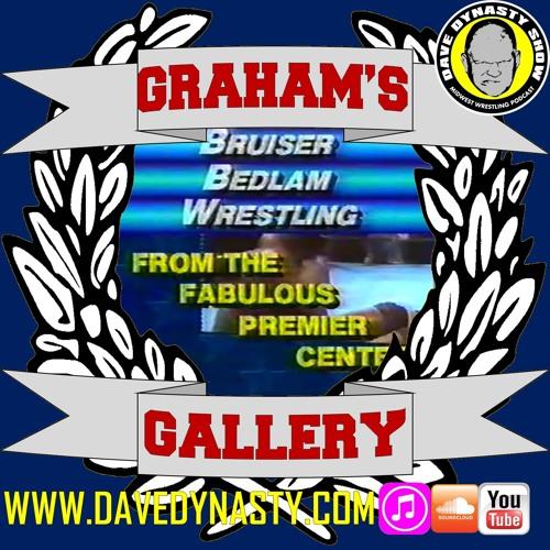 EP071 (Graham's Gallery: Bruiser Bedlam)