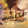 KaeOne ft. Script'z - Whole Lot