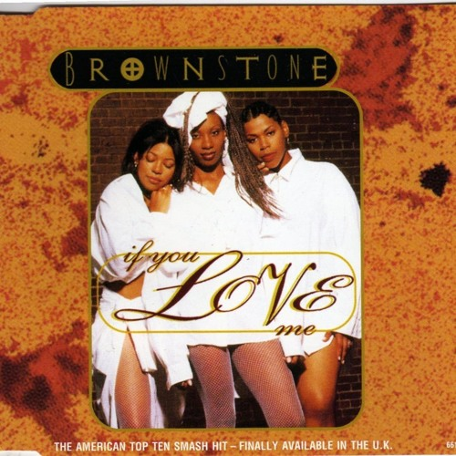 Brownstone - If You Love Me (J Kirk's Soulful Remix)
