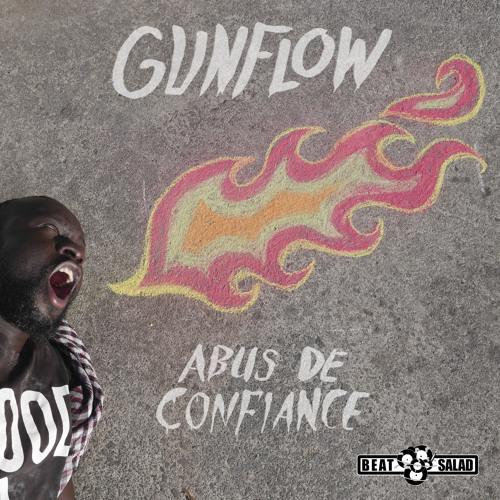 Gunflow - Abus De Confiance