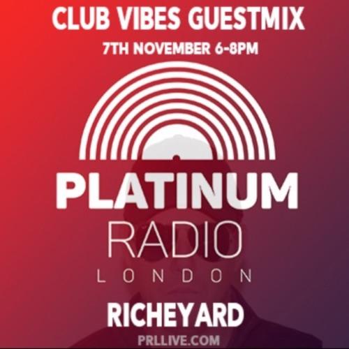 RICHEYARD @ Kevin Maze Club Vibes - PLATINUM RADIO LONDON - 7 NOV 2017