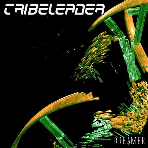 Tribeleader - Dreamer ()