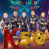 Un Poco Loco - Grupo K50 - 2017
