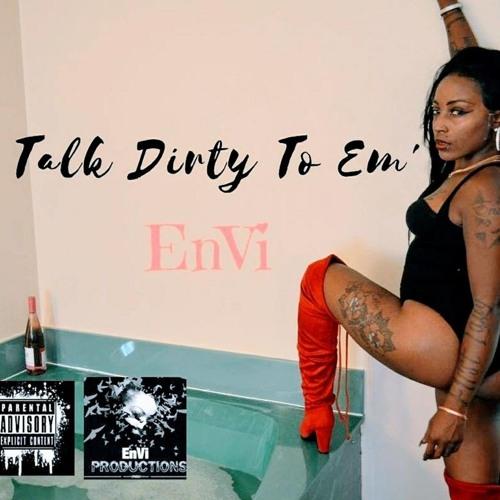 Envi Dirty - To - Em (1)
