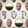 Chris Brown - Loyal (Jamie Wright Remix) Free Download