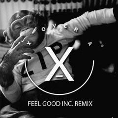 Gorillaz - Feel Good Inc. (X / A Remix)