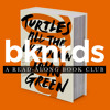 bknrds 15 - Pgs. 1-135 of Turtles All The Way Down by John Green