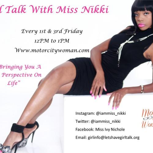 Girl Talk with Miss Nikki