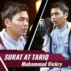 Surat At Tariq - Muhammad Vickry