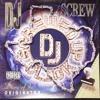 DJ Screw- Juicy