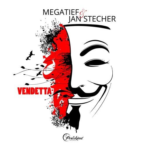 Megatief & Jan Stecher - Vendetta