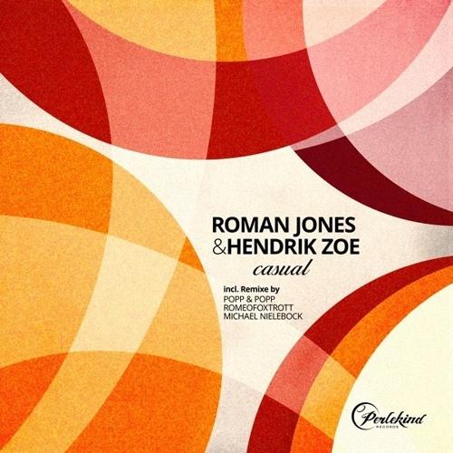 Roman Jones & Hendrik Zoe - Casual