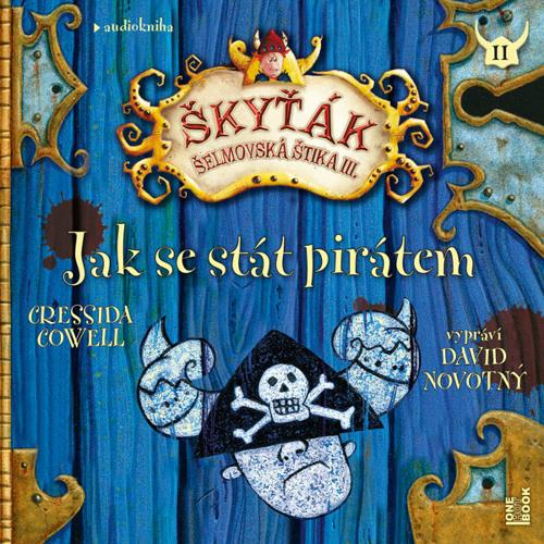 Cressida Cowell - Jak se stát pirátem / čte David Novotný - demo - OneHotBook