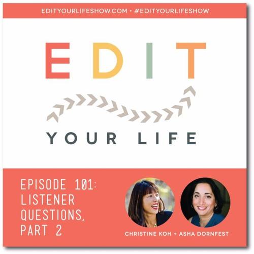 Episode 101: Listener Questions, Part 2